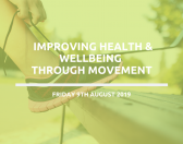 Improving health & wellbeing through movement