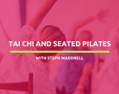 Adapted Tai Chi and seated Pilates exercises with Steph Maddrell
